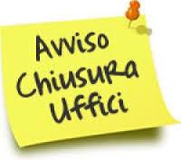 AVVISO CHIUSURA UFFICI COMUNALI